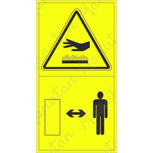 Figyelmeztető táblák - Forró felület. Tartsa be a biztonságos távolságot