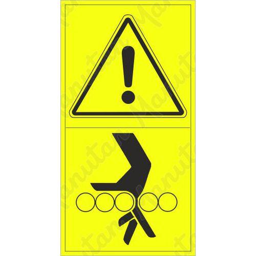 Figyelmeztető táblák - A kéz hengerek közé behúzásának veszélye