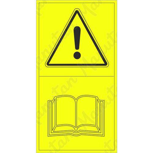 Figyelmeztető táblák - Használat előtt olvassa el a használati utasítást