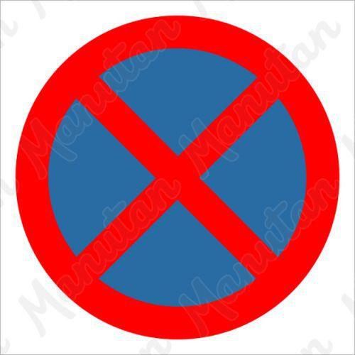 Tiltó táblák - Megállni tilos