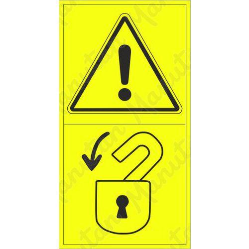 Figyelmeztető táblák - A munka megkezdése előtt biztosítsa a veszélyes területet