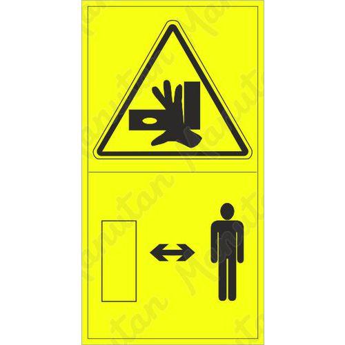 Figyelmeztető táblák - A kezek oldalsó erővel történő összenyomásának veszélye