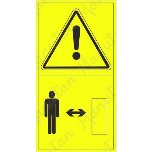 Figyelmeztető táblák - Ügyeljen a biztonságos távolságra