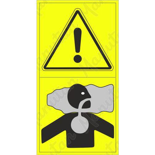 Figyelmeztető tábla - Belégzés veszélye