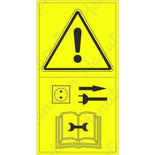 Figyelmeztető táblák - Javítás vagy beállítás közben válassza le az áramforrásról
