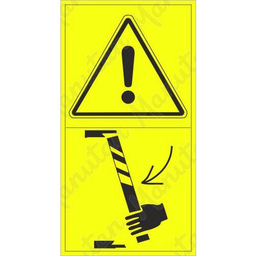 Figyelmeztető táblák - Biztosítsa a gép egy részét a véletlen süllyedés ellen