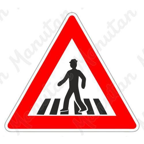 Figyelmeztető táblák - Gyalogos átkelőhely A11 közlekedési tábla