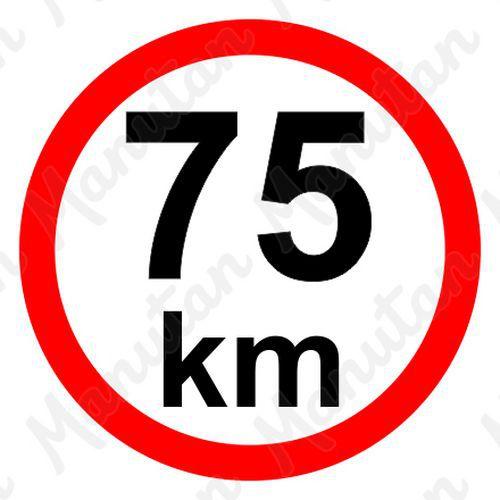 Munkavédelmi táblák - Sebességkorlátozás 75 km/h