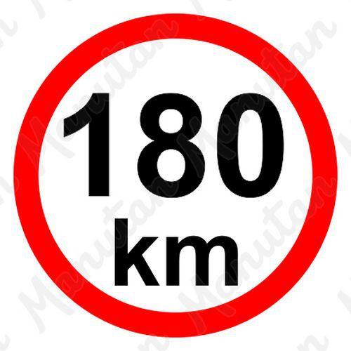 Munkavédelmi táblák - Sebességkorlátozás 180 km/h