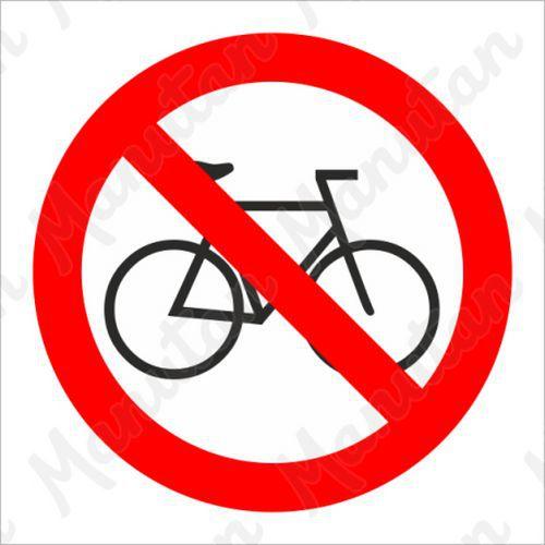 Tiltó táblák - Kerékpárral belépni tilos