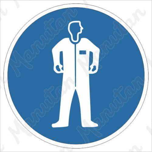 Munkavédelmi tábla - Viseljen védőruházatot