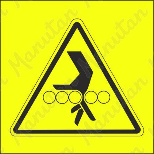 Figyelmeztető tábla - A kéz hengerek közé behúzásának veszélye