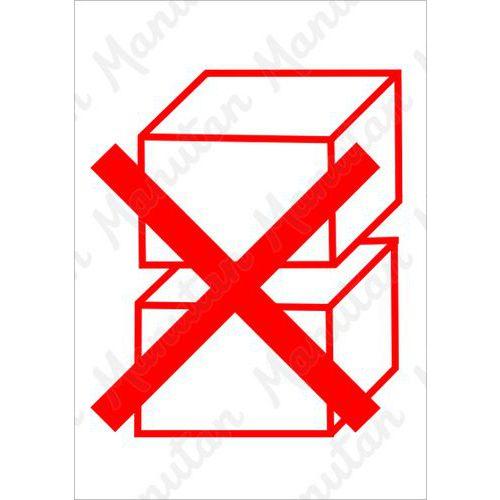 Információs tábla - Egymásra rakni tilos